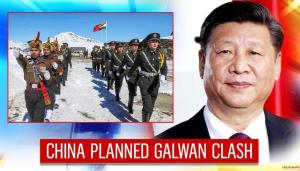 Chinese government planned Galwan incident, says ...