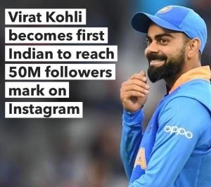 Kohli 1st Indian with 50M Instagram followers
